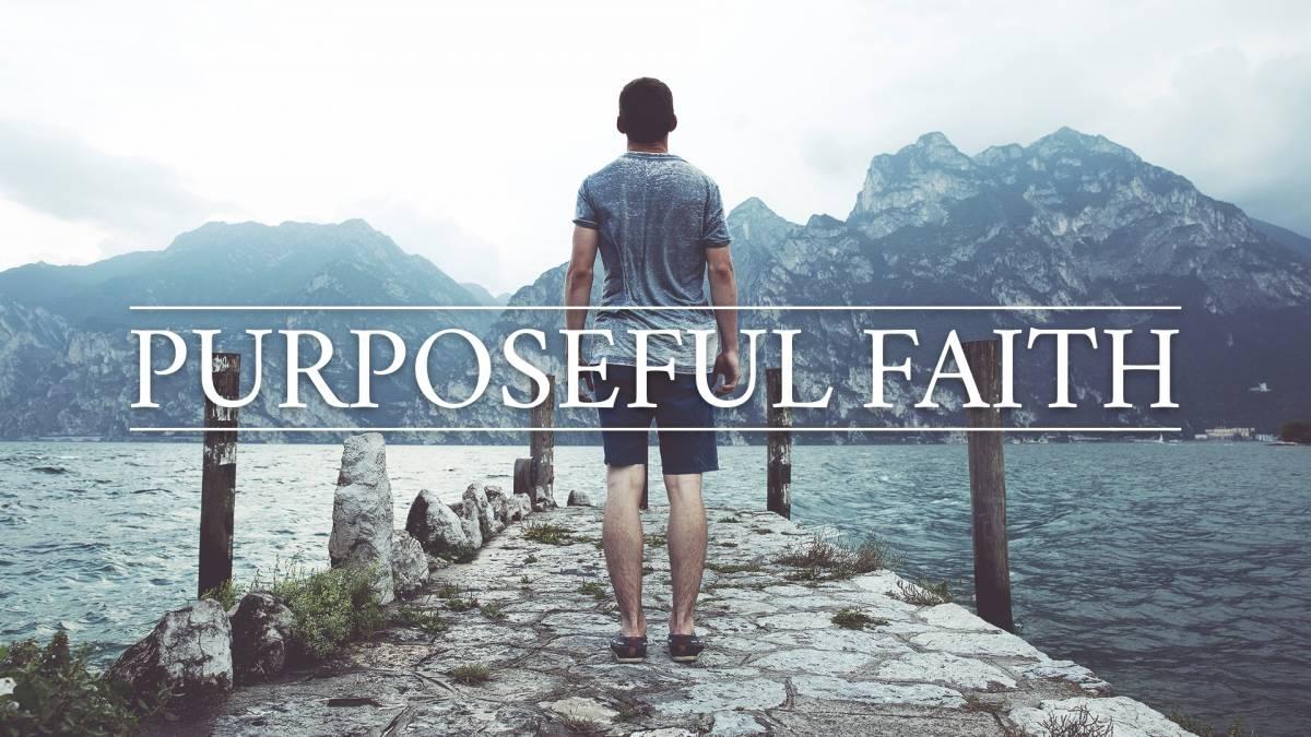 Purposeful Faith